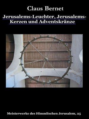 cover image of Jerusalems-Leuchter, Jerusalems-Kerzen und Adventskränze