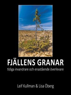 cover image of Fjällens granar