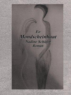 cover image of Eo Mondscheinhaut