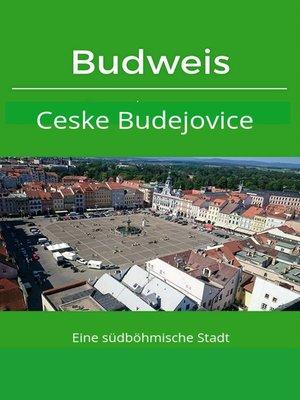 cover image of Budweis / Ceske Budejovice