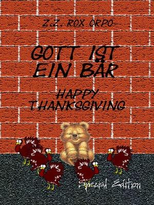 cover image of Gott ist ein Bär Happy Thanksgiving Special Edition