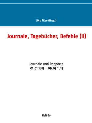 cover image of Journale, Tagebücher, Befehle (II)