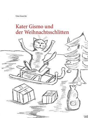 cover image of Kater Gismo und der Weihnachtsschlitten