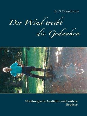 cover image of Der Wind treibt die Gedanken
