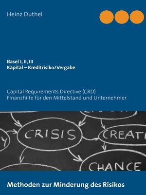 cover image of Basel I, II, III--Kapital – Kreditrisiko/Kreditvergabe