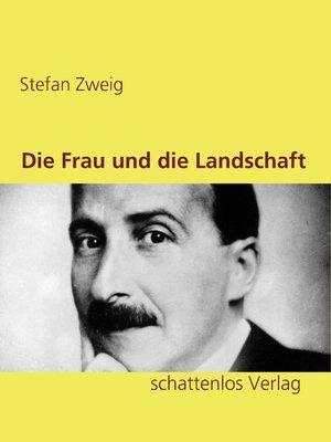 cover image of Die Frau und die Landschaft