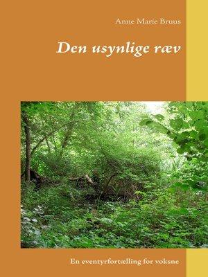 cover image of Den usynlige ræv