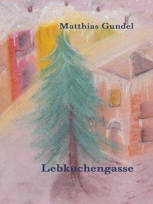 cover image of Lebkuchengasse