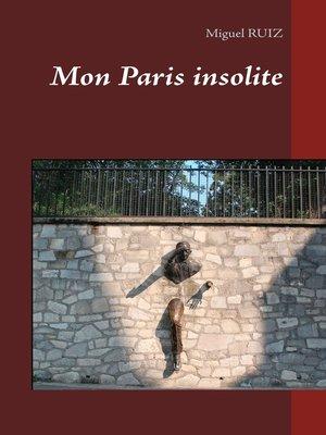 cover image of Mon Paris insolite