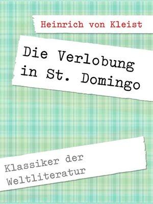 cover image of Die Verlobung in St. Domingo