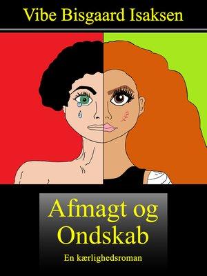 cover image of Afmagt og Ondskab