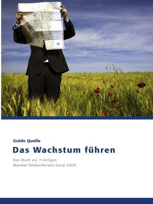 cover image of Das Wachstum führen
