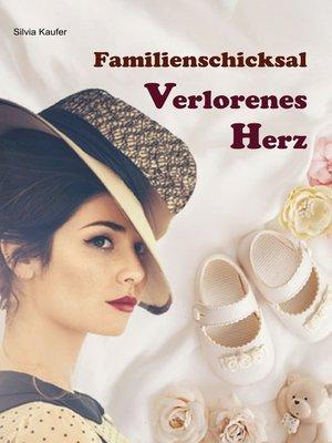 cover image of Familienschicksal--Verlorenes Herz