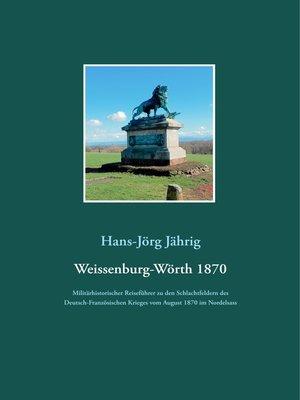 cover image of Weissenburg-Wörth 1870
