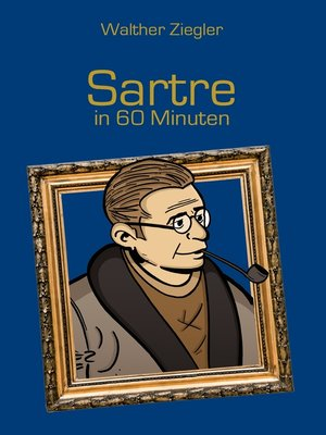 cover image of Sartre in 60 Minuten