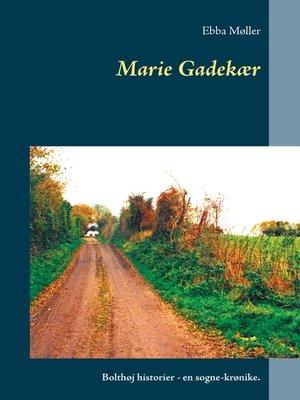 cover image of Marie Gadekær