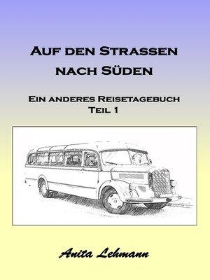 cover image of Auf den Strassen nach Süden
