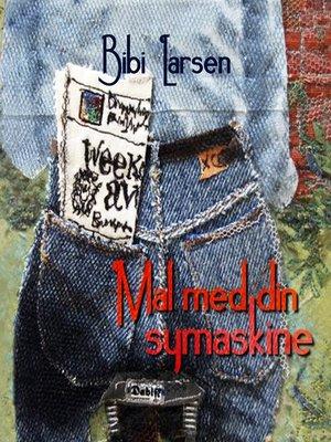 cover image of Mal med din symaskine