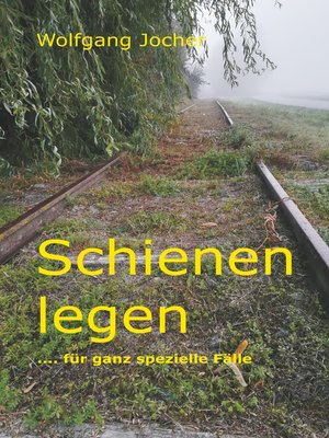 cover image of Schienen legen