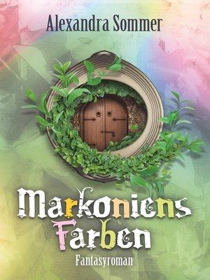 cover image of Markoniens Farben