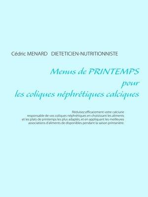 cover image of Menus de printemps pour les coliques néphrétiques calciques