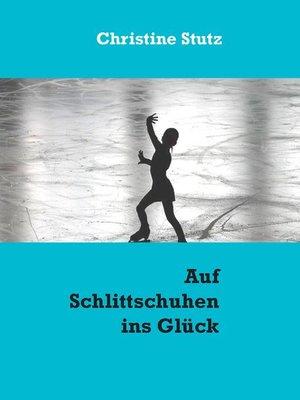 cover image of Auf Schlittschuhen ins Glück