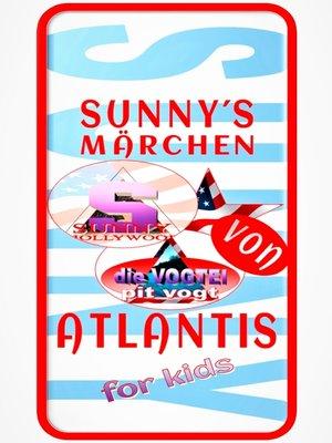 cover image of Sunny´s Märchen von Atlantis