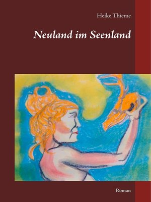 cover image of Neuland im Seenland