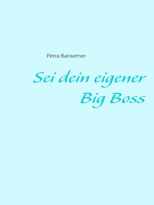 cover image of Sei dein eigener Big Boss