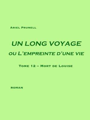 cover image of UN LONG VOYAGE ou L'empreinte d'une vie--tome 12