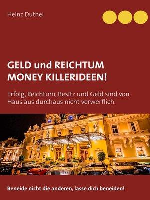 cover image of Geld und Reichtum--Money-Killerideen!