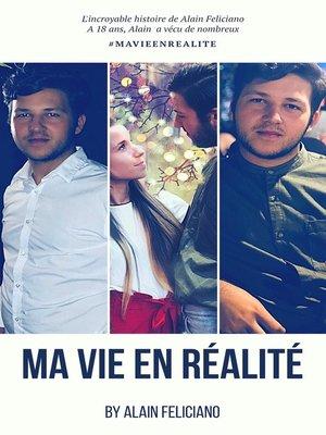 cover image of Ma vie en réalité