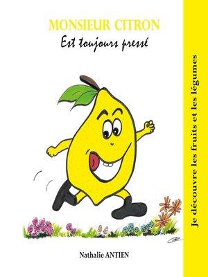 cover image of Monsieur Citron est toujours pressé