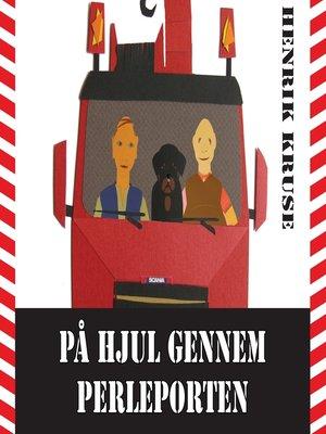 cover image of På hjul gennem Perleporten