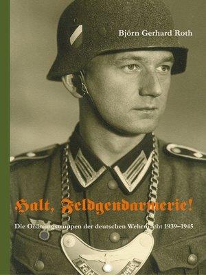 cover image of Halt, Feldgendarmerie!