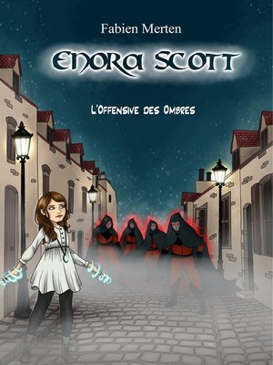 cover image of Enora Scott, l'Offensive des Ombres