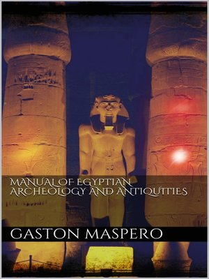 cover image of Manual of egyptian Archeology and Antiquities