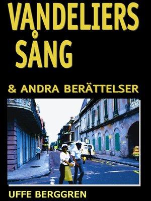 cover image of Vandeliers sång
