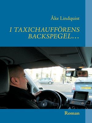cover image of I TAXICHAUFFÖRENS BACKSPEGEL...