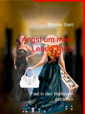 cover image of Angst um mein Leben Teil 2