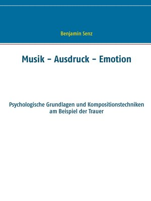 cover image of Musik--Ausdruck--Emotion