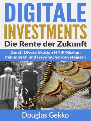 cover image of Digitale Investments--Die Rente der Zukunft