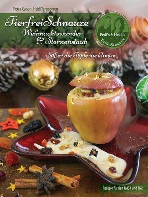 cover image of TierfreiSchnauze--Weihnachtswunder & Sternenstaub
