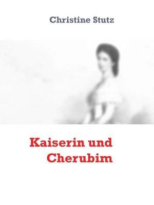 cover image of Kaiserin und Cherubim