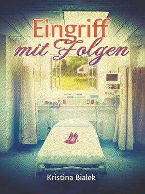 cover image of Eingriff mit Folgen