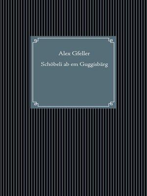 cover image of Schöbeli ab em Guggisbärg