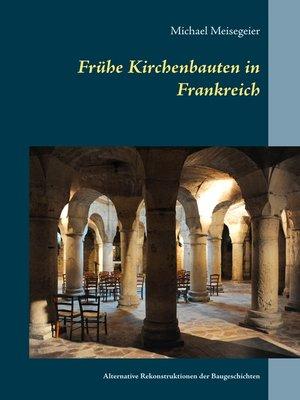 cover image of Frühe Kirchenbauten in Frankreich