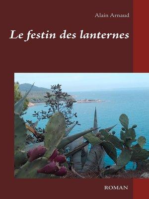 cover image of Le festin des lanternes