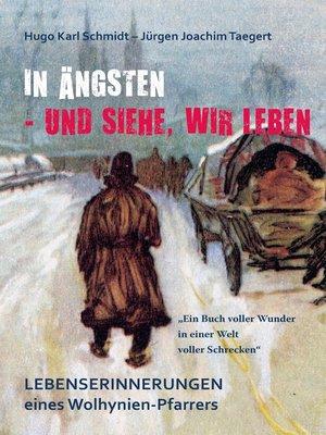 cover image of In Ängsten--und siehe, wir leben