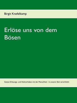 cover image of Erlöse uns von dem Bösen